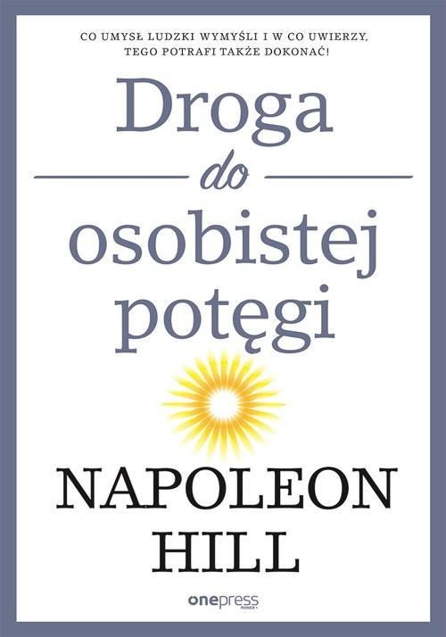 okładka Droga do osobistej potęgiksiążka |  | Napoleon Hill
