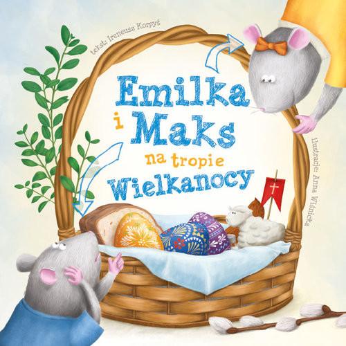 okładka Emilka i Maks na tropie Wielkanocyksiążka |  | Ireneusz Korpyś