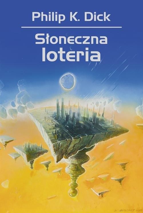 okładka Słoneczna loteriaksiążka |  | Philip K. Dick