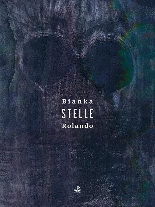 okładka Stelleksiążka      Bianka Rolando