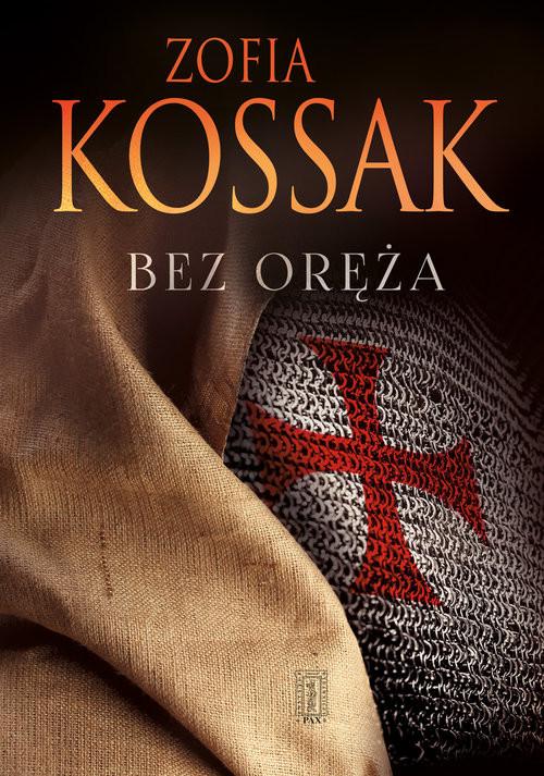 okładka Bez orężaksiążka      Zofia Kossak