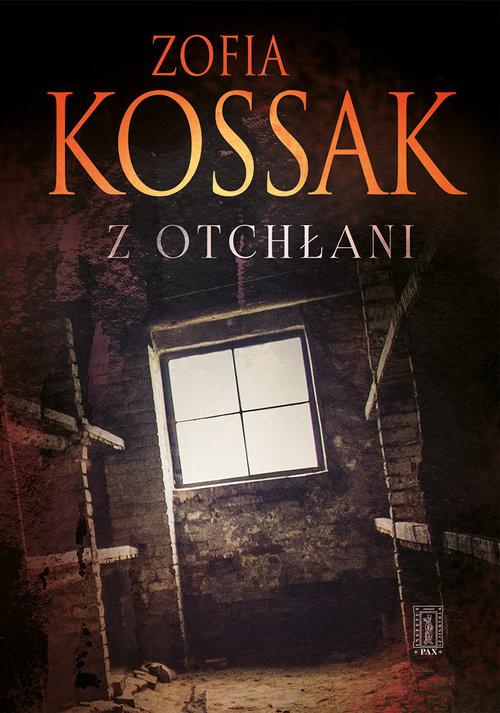 okładka Z otchłaniksiążka |  | Zofia Kossak