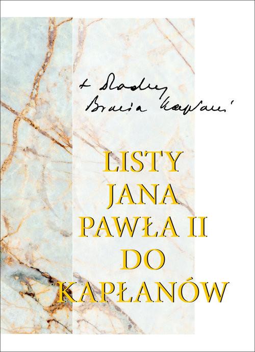 okładka Listy Jana Pawła II do kapłanów (1979-2005)książka |  | Jan Paweł II