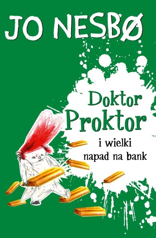 okładka Doktor Proktor i wielki napad na bankksiążka |  | Jo Nesbø