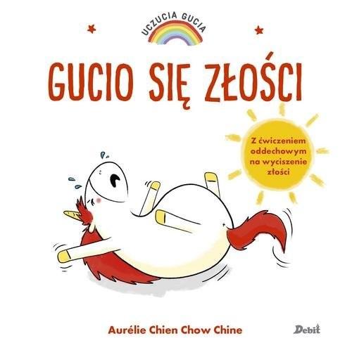 okładka Uczucia Gucia Gucio się złościksiążka |  | Aurelie Chien, Chow Chine