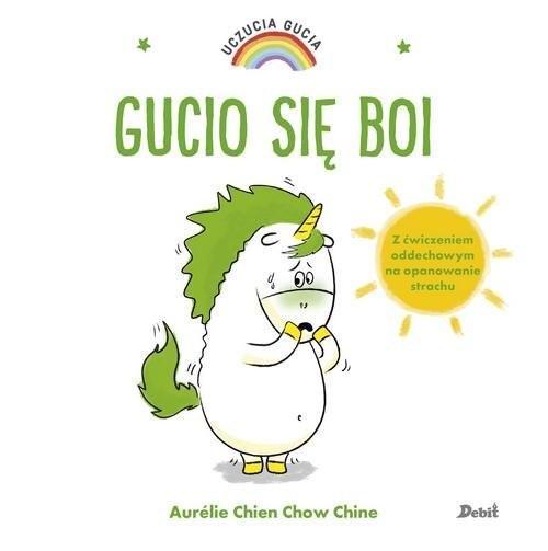 okładka Uczucia Gucia Gucio się boiksiążka |  | Aurelie Chien, Chow Chine