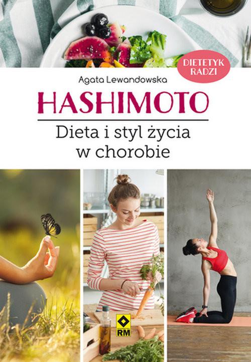 okładka Hashimoto Dieta i styl życia w chorobieksiążka |  | Agata Lewandowska