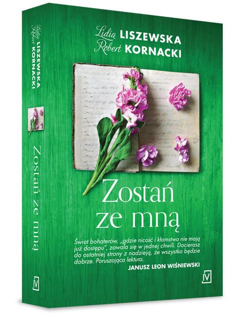 okładka Zostań ze mnąksiążka |  | Lidia Liszewska, Robert  Kornacki