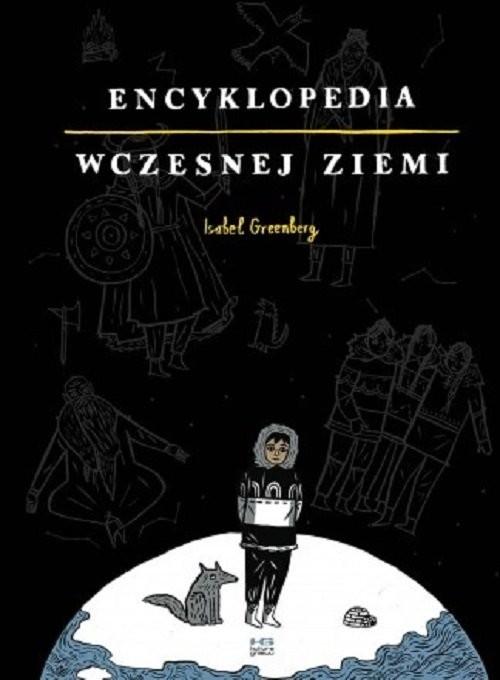 okładka Encyklopedia Wczesnej Ziemiksiążka |  | Greenberg Isabel