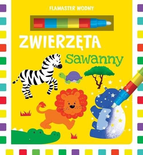 okładka Flamaster wodny Zwierzęta sawannyksiążka      Urszula Kozłowska