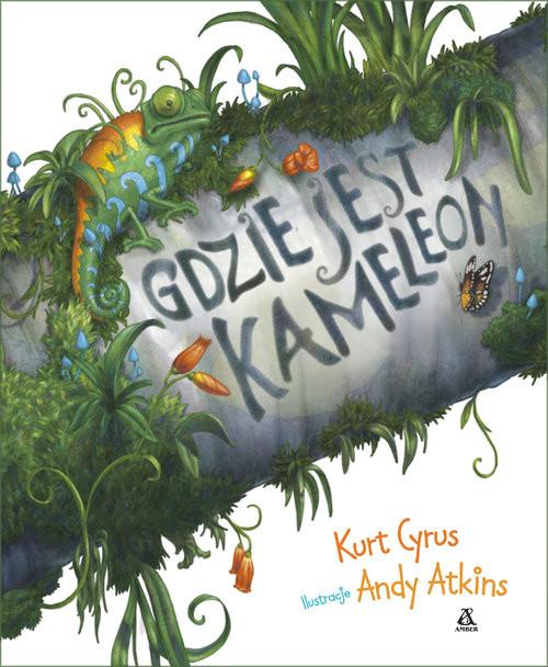 okładka Gdzie jest kameleon?książka      Kurt Cyrus