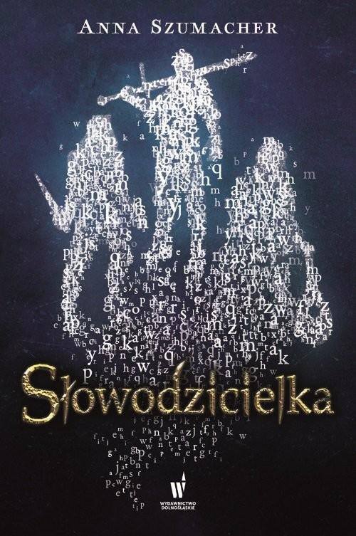 okładka Słowodzicielkaksiążka      Szumacher Anna