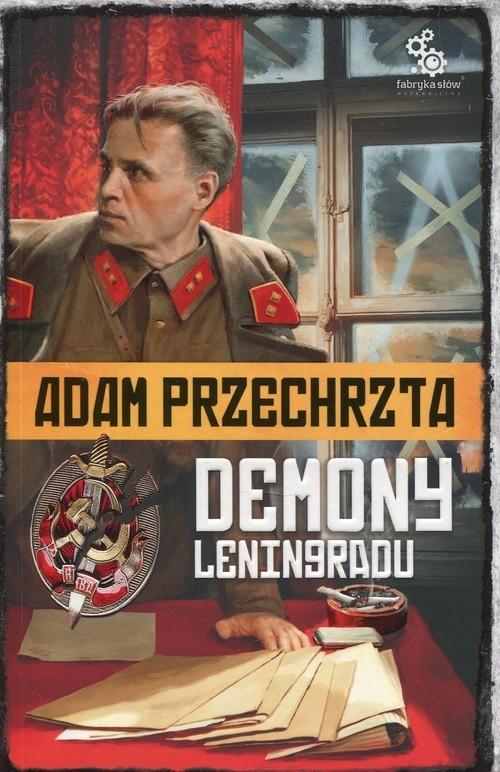 okładka Cykl Wojenny Tom 1 Demony Leningraduksiążka |  | Adam  Przechrzta