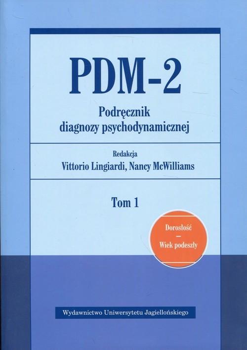 okładka PDM-2 Podręcznik diagnozy psychodynamicznej Tom 1 Dorosłość Wiek podeszłyksiążka |  |