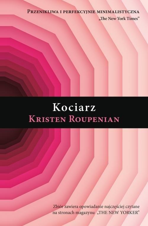 okładka Kociarzksiążka |  | Roupenian Kristen