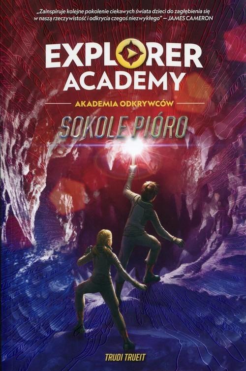 okładka Explorer Academy Tom 2 Sokole pióroksiążka      Trueit Trudi