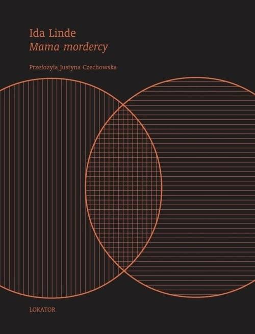 okładka Mama mordercyksiążka |  | Linde Ida