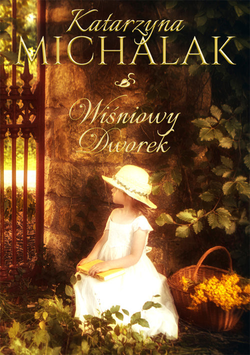 okładka Wiśniowy Dworekksiążka      Katarzyna Michalak