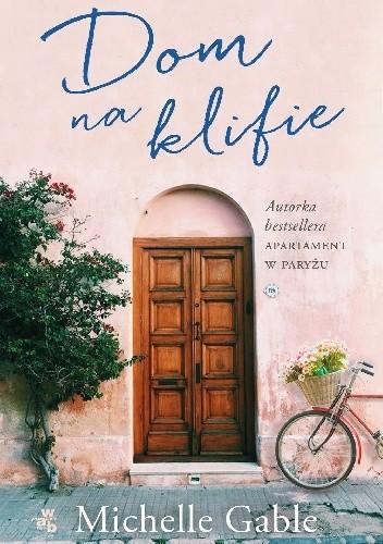okładka Dom na klifieksiążka |  | Gable Michelle