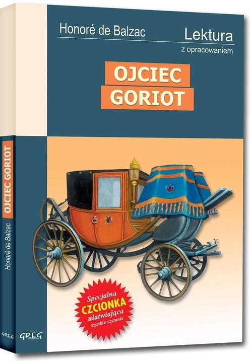 okładka Ojciec Goriot Wydanie z opracowaniemksiążka |  | Honoré de Balzac
