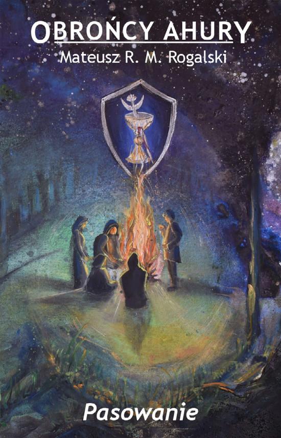 okładka Obrońcy Ahury. Pasowanieebook | epub, mobi | Mateusz Rogalski