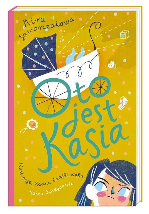 okładka Oto jest Kasiaksiążka |  | Mira Jaworczakowa