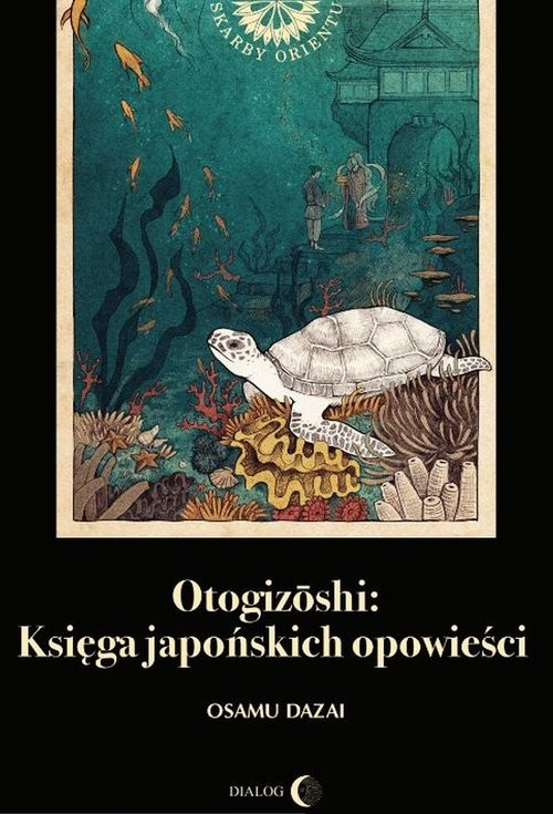 okładka Otogizoshi Księga japońskich opowieściksiążka |  | Osamu Dazai