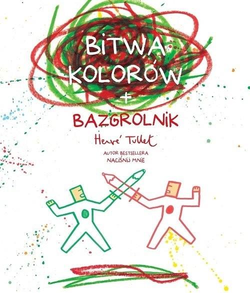 okładka Bitwa kolorów + bazgrolnikksiążka |  | Herve Tullet