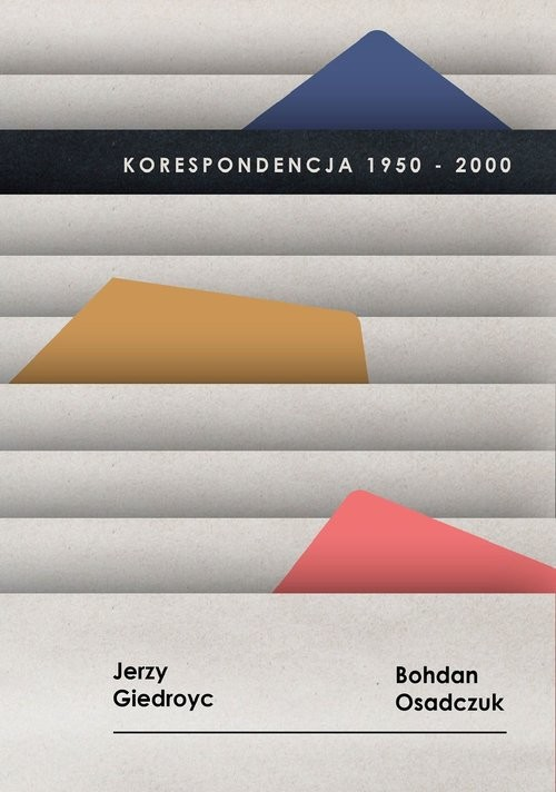 okładka Korespondencja 1950-2000, Jerzy Giedroyc, Bohdan Osadczukksiążka     