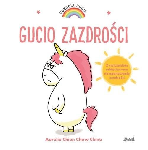 okładka Uczucia Gucia Gucio zazdrościksiążka |  | Aurelie Chien Chow Chine