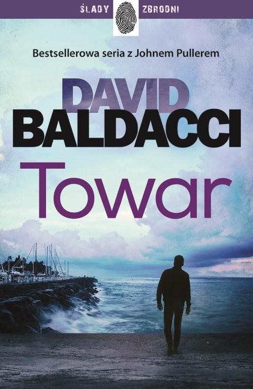 okładka Towar John Puller Tom 2książka      David Baldacci