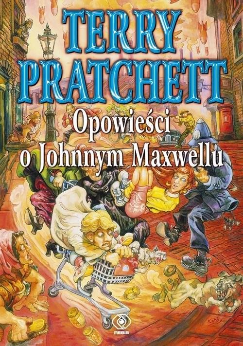 okładka Opowieści o Johnnym Maxwelluksiążka      Terry Pratchett