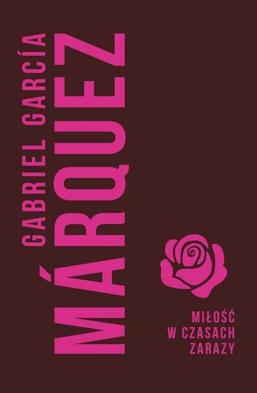 okładka Miłość w czasach zarazyksiążka      Gabriel Garcia Marquez