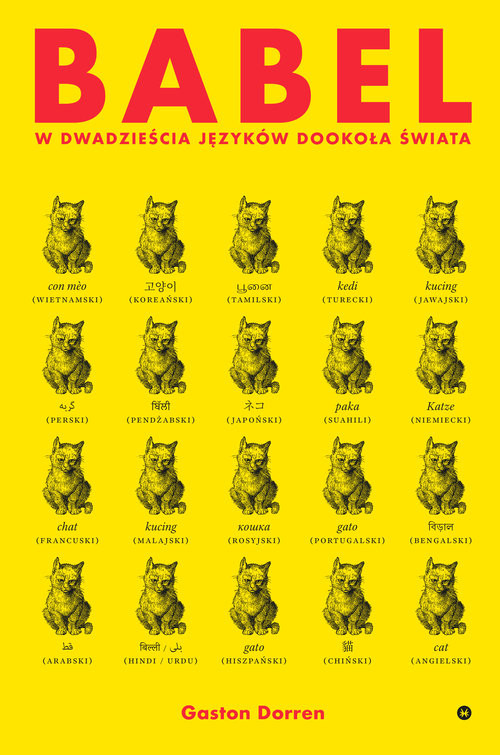 okładka Babel W dwadzieścia języków dookoła świataksiążka      Gaston Dorren
