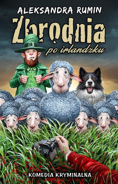 okładka Zbrodnia po irlandzkuksiążka |  | Rumin Aleksandra