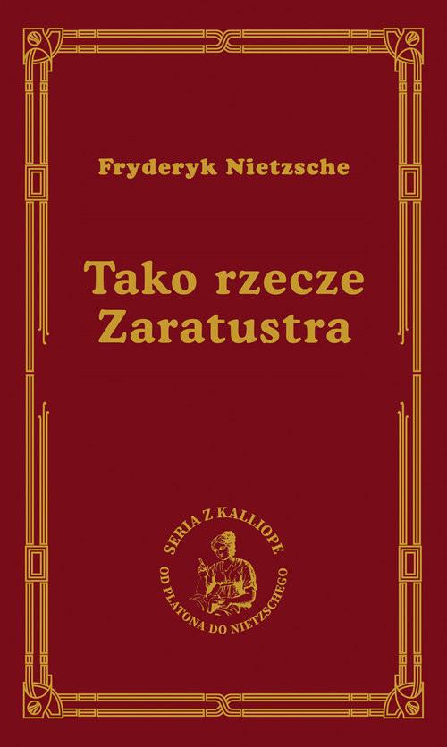 okładka Tako rzecze Zaratustraksiążka      Fryderyk Nietzsche