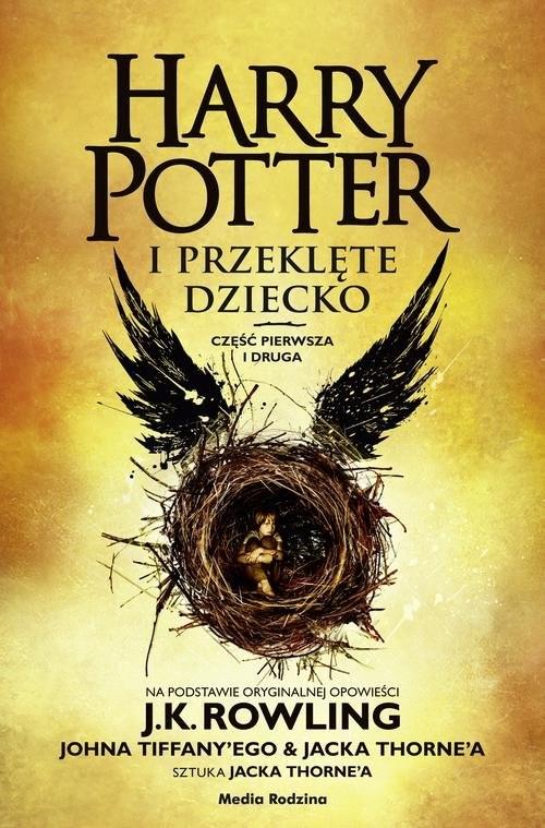 okładka Harry Potter i przeklęte dziecko Część I i IIksiążka      J.K. Rowling, Jack Thorne, John Tiffany