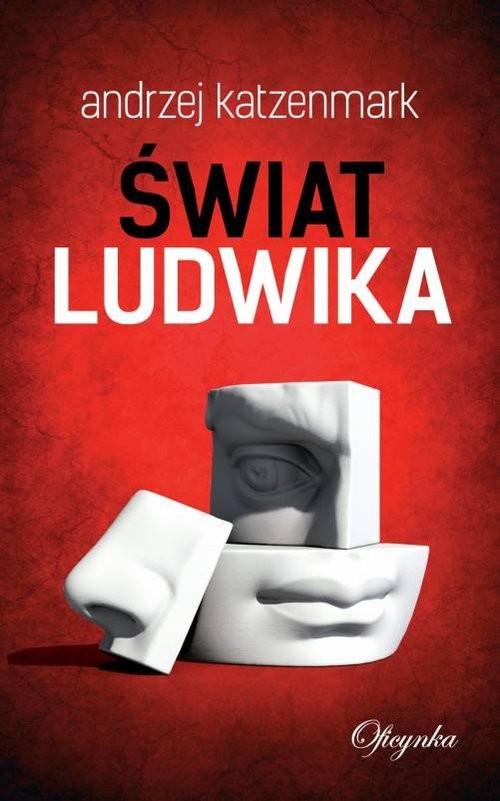 okładka Świat Ludwikaksiążka |  | Andrzej  Katzenmark