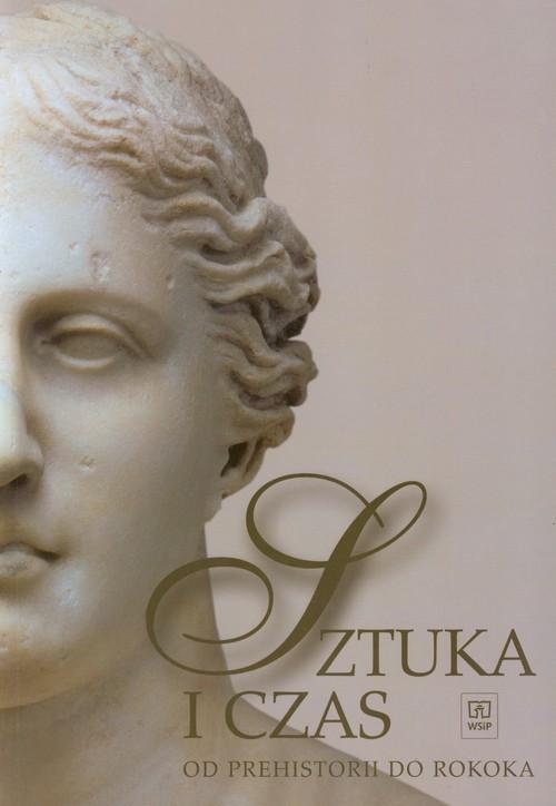 okładka Sztuka i czas część 1 Od prehistorii do rokokaksiążka |  | Osińska Barbara