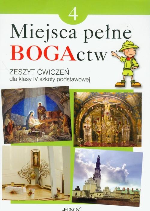 okładka Miejsca pełne BOGActw 4 Religia Zeszyt ćwiczeń Szkoła podstawowaksiążka |  | Elżbieta Kondrak, Ewelina Parszewska
