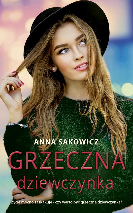okładka Grzeczna dziewczynkaebook | epub, mobi | Anna Sakowicz