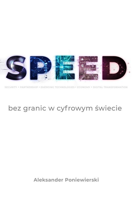 okładka SPEED bez granic w cyfrowym świecieebook | epub, mobi | dr ALEKSANDER PONIEWIERSKI