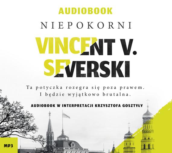okładka Niepokorniaudiobook | MP3 | Vincent V. Severski