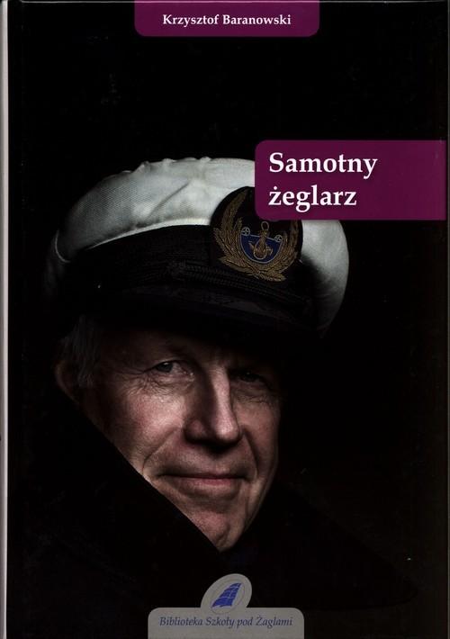 okładka Samotny żeglarzksiążka      Baranowski Krzysztof