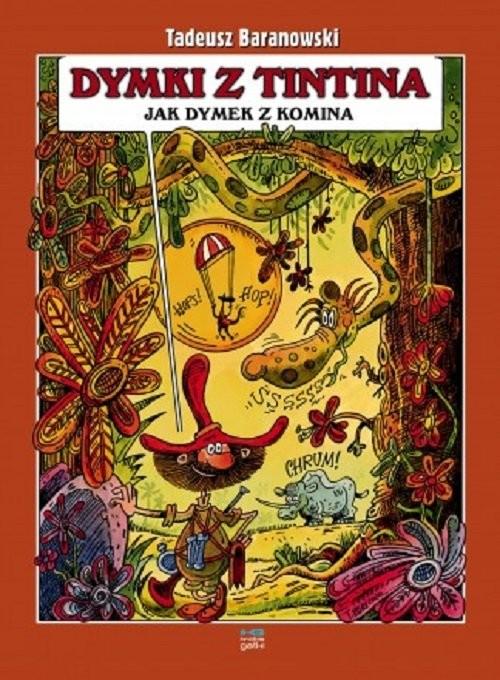 okładka Dymki z Tintina jak dymek z kominaksiążka |  | Tadeusz Baranowski