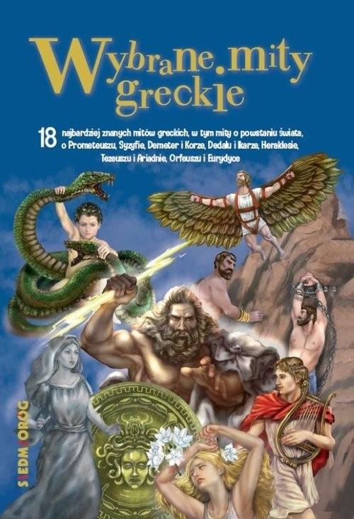 okładka Wybrane mity greckieksiążka      Magdalena Tulli, Tamara Michałowska