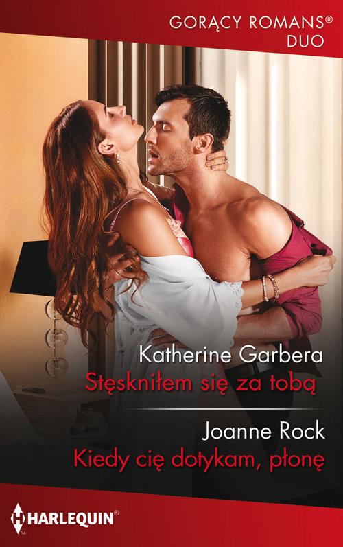 okładka Stęskniłem się za tobąksiążka      Katherine Garbera