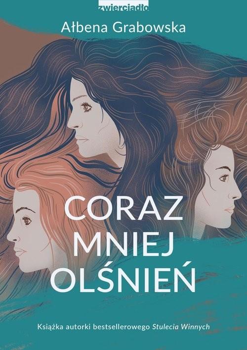 okładka Coraz mniej olśnieńksiążka      Ałbena Grabowska