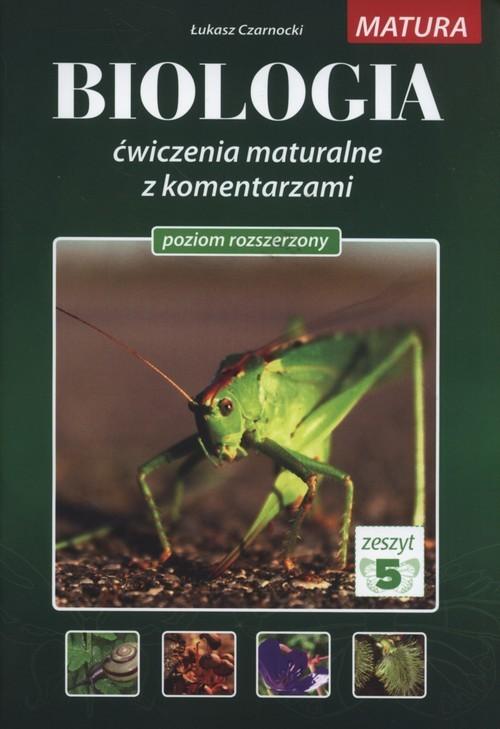 okładka Biologia Ćwiczenia maturalne z komentarzami Poziom rozszerzony Zeszyt 5książka |  | Czarnocki Łukasz