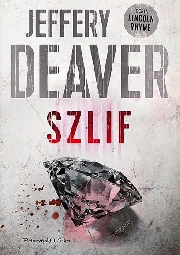 okładka Szlifksiążka |  | Jeffery Deaver